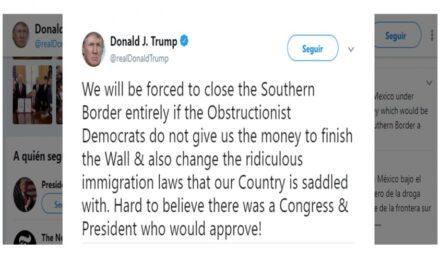 """""""Construimos el muro o cerramos la frontera con México"""": Donald Trump"""