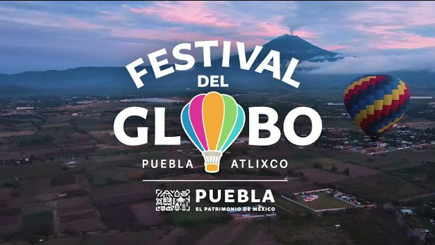 Llega a Atlixco el primer Festival del Globo